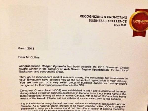The 2013 consumer choice award for Dangerdynamite marketing business Saskatoon